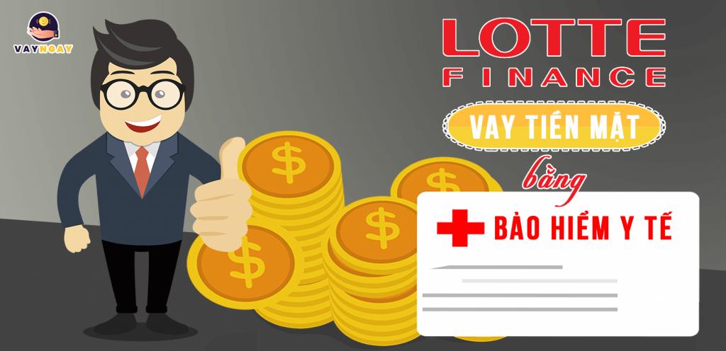 Lotte Finance cho vay tiền mặt dành cho khách hàng có Bảo Hiểm Y Tế