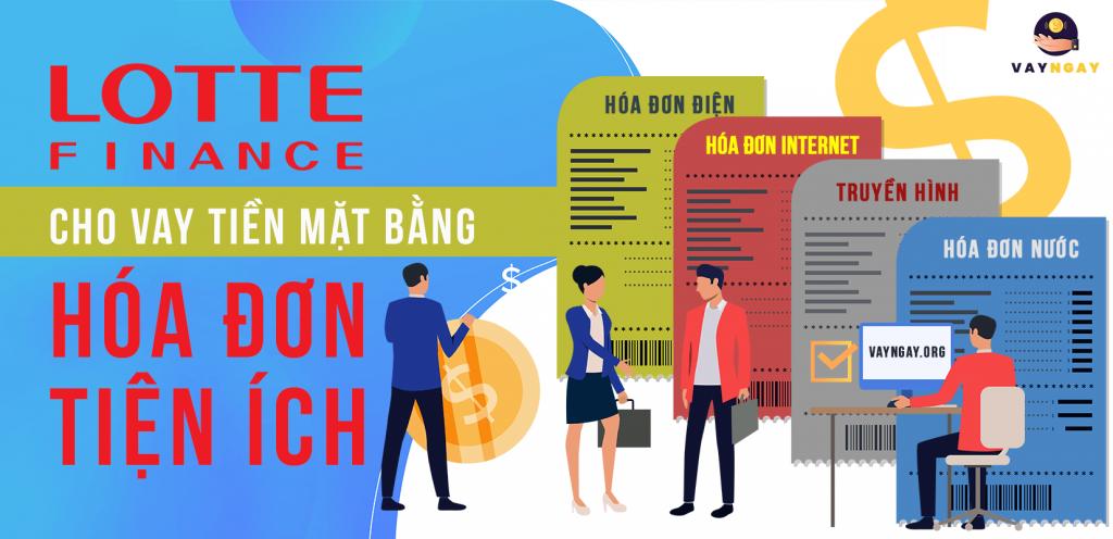 Lotte Finance cho vay tiền mặt dành cho khách hàng có hóa đơn tiện ích